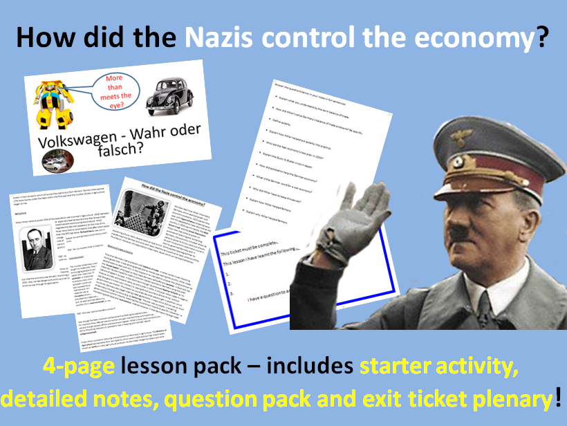 Nazi economy - 4-page full lesson (starter PPT, notes, worksheet, exit ticket)