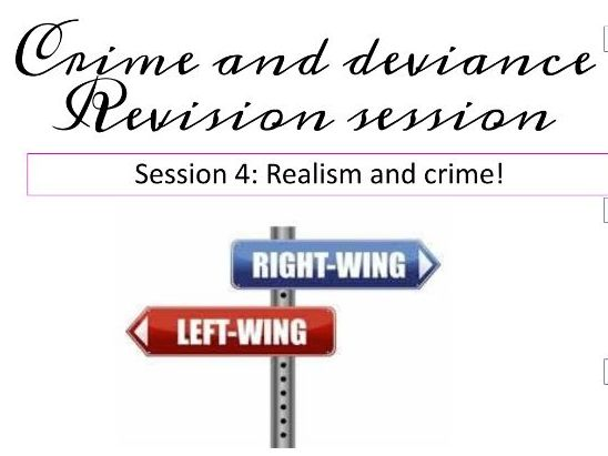 Realism and Crime revision AQA A Level Sociology