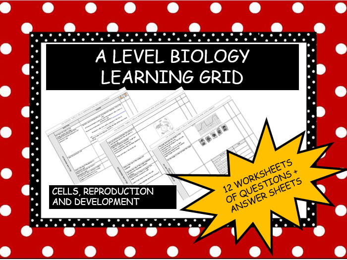 IA LEVEL STUDENTLEARNING GRID : CELLS, REPRODUCTION AND DEVELOPMENT