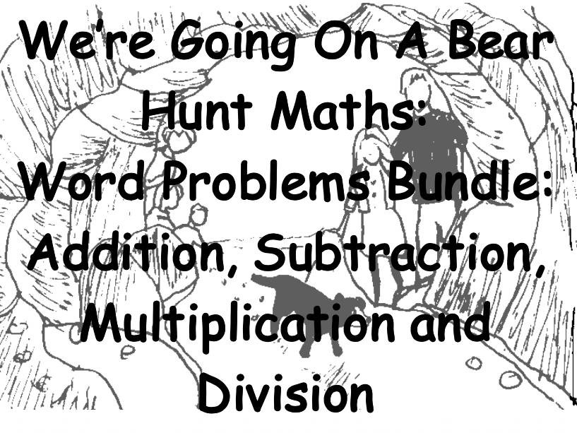 Going On A Bear Hunt: Math Word Problems Bundle Add, Subtract, Multiply, Divide