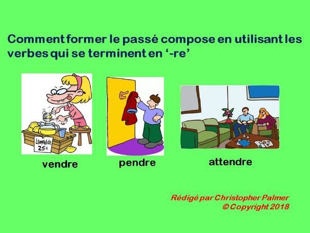French: General lesson regular '-re' verbs in the perfect tense