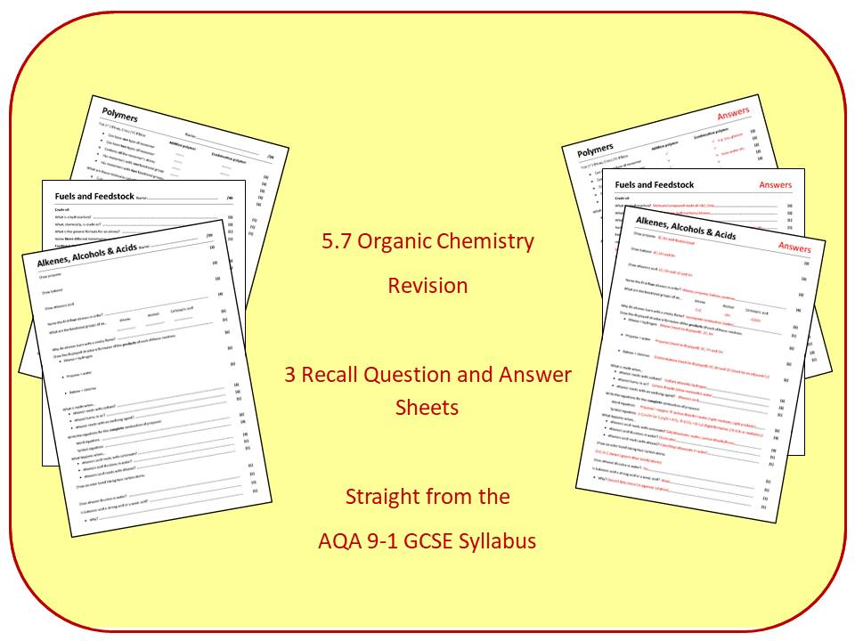 Topic 7: Organic Chemistry Revision Question and Answer Sheets (inc. Triple)