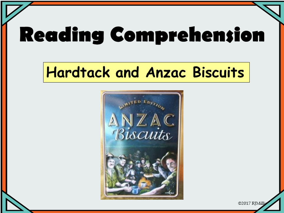 Reading Comprehension Anzac Biscuits- Presentation lesson and Worksheets