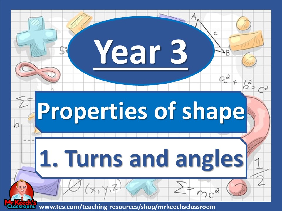 Year 3 - Properties of Shape - Turns and Angles - White Rose Maths