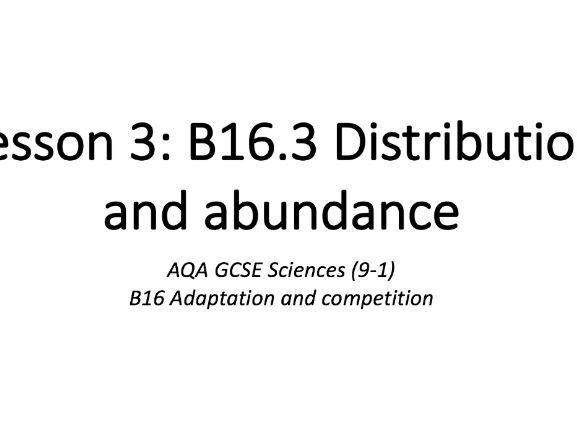 B16.3 Distribution and abundance