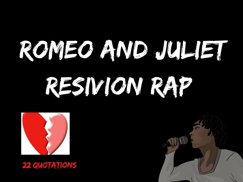 Romeo and Juliet 22 quotation Revision Rap