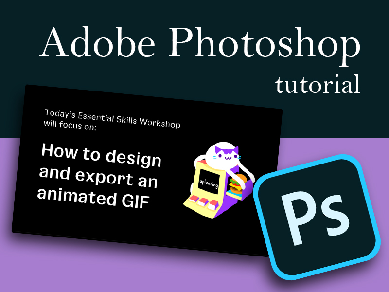 Photoshop: Creating an Animated GIF