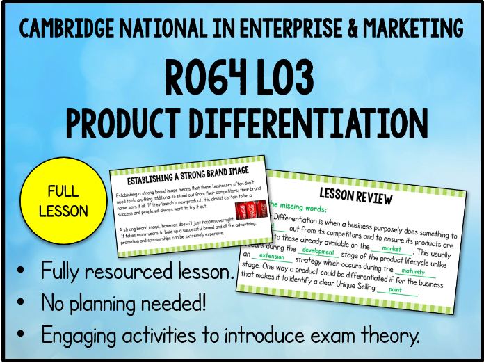 R064 LO3 Product Differentiation (3.3 Cambridge National in Enterprise & Marketing)