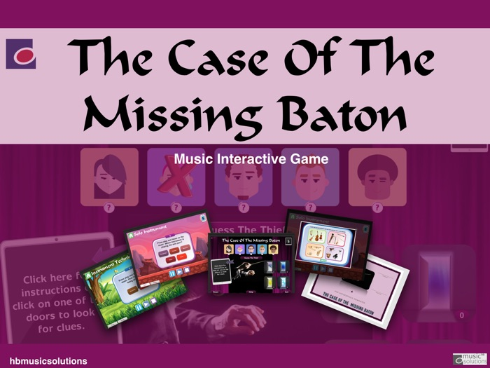 The Case Of The Missing Baton - Music Interactive Game