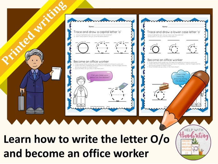 Learn how to write the letter O (Printed style) and become an office worker