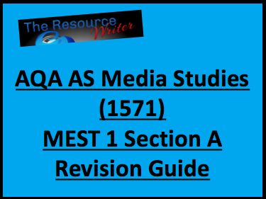 AQA AS Media Studies MEST 1 Section A (1571) Revision Guide