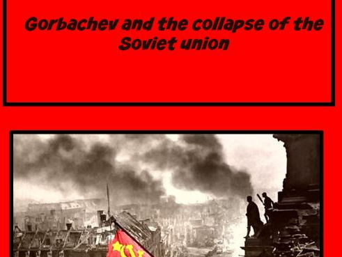 Gorbachev and the fall of the USSR