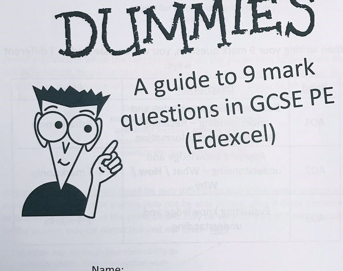 "GCSE PE - Edexcel - 9 mark question booklet - ""9 mark questions for dummies!"""