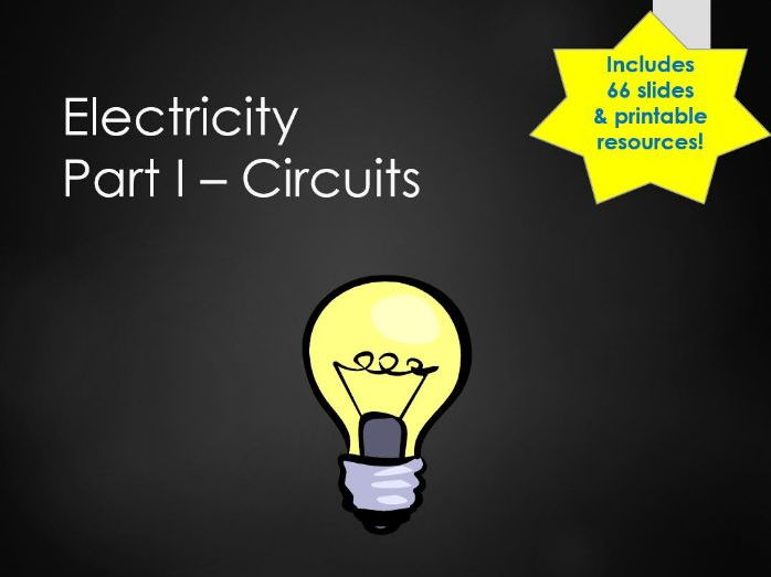 Resource Pack: Electricity, Series and Parallel Electric Circuits, Voltage and Current KS3 Y7 Y8