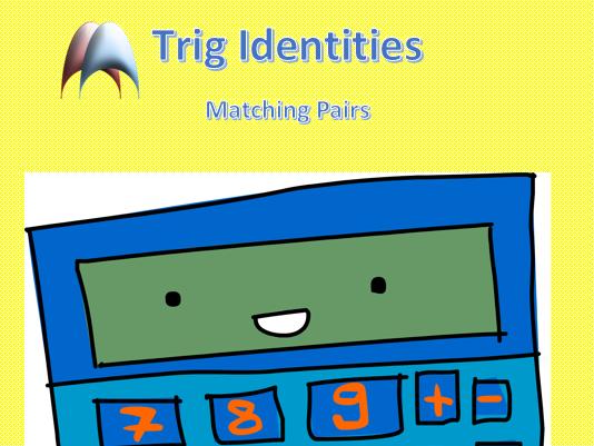 Matching Pairs - Trig Identities