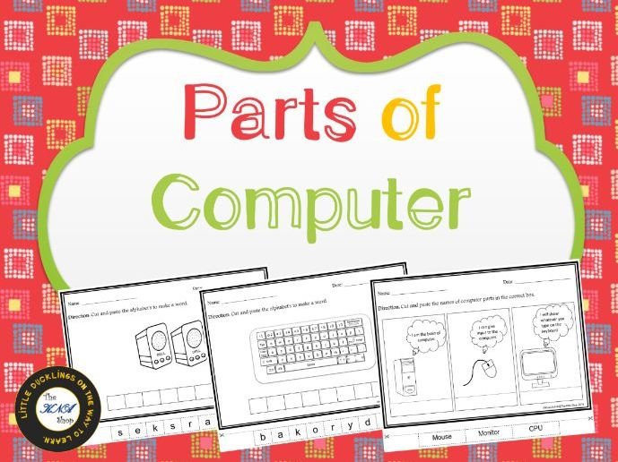 Cut and paste activity --- Parts of Computer