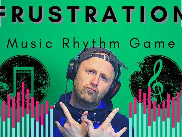 Frustration - Rhythm Game