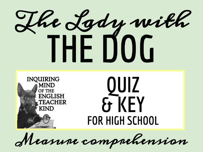 """""""The Lady with the Dog"""" by Anton Chekhov Quiz"""