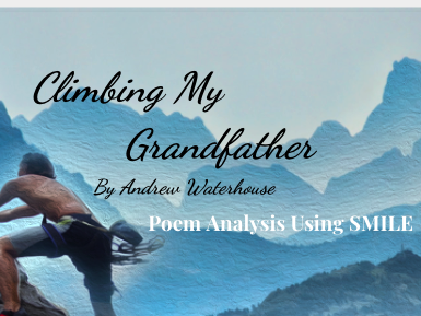 Climbing My Grandfather - by Andrew Waterhouse (SMILE Analysis points)