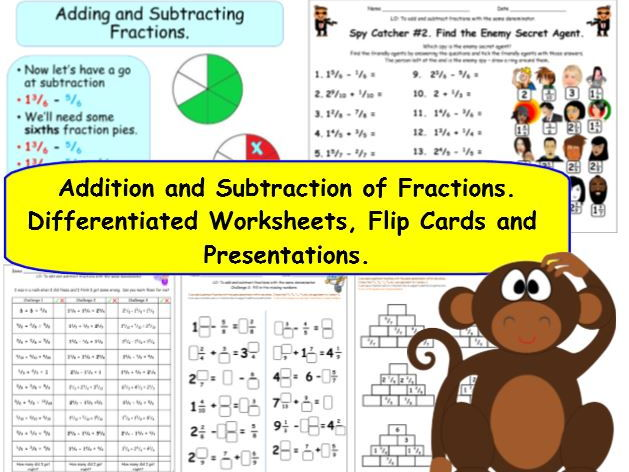 Add and Subtract Fractions - Y4 Differentiated Worksheets (13 pages), 72 Flip Cards + Presentations