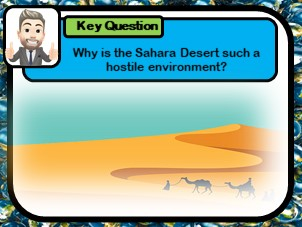 The Sahara, Hostile environments, Investigating Africa's physical landscapes