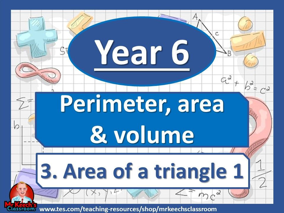 Year 6 - Perimeter, Area and Volume - Area of a triangle 1- White Rose Maths