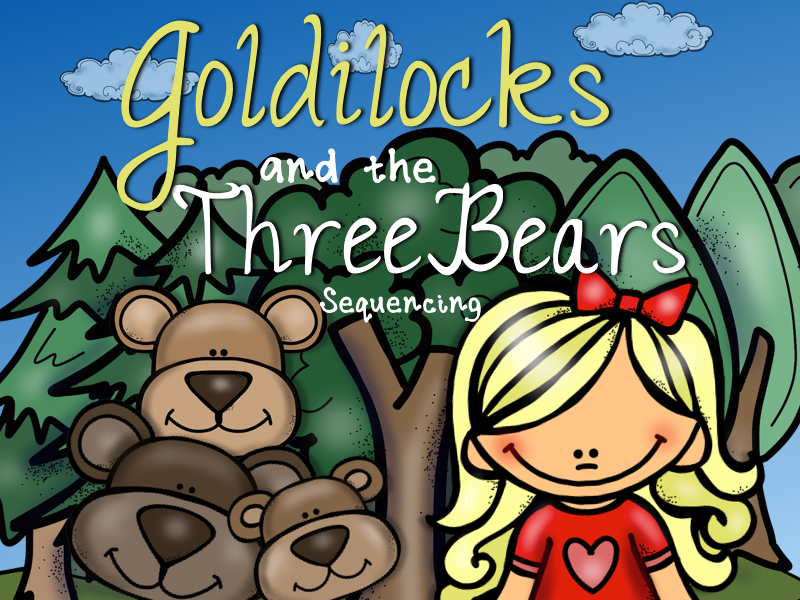 Goldilocks and the Three Bears: Story Sequencing with Pictures