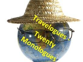 Travelogues - 20 Monologues on theme of Travel