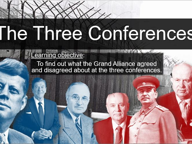 GCSE: The Cold War - Three Conferences (Edexcel spec)