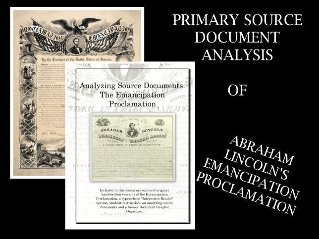 Analyzing Primary Source Documents: The Emancipation Proclamation