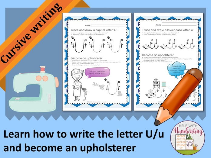 Learn how to write the letter U (Cursive style) and become an upholsterer