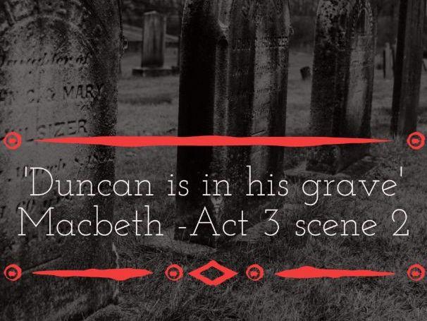 Macbeth AQA: Act 3 scene 2 - Full of scorpions