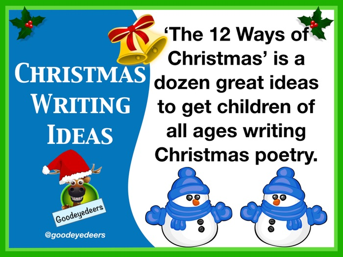 Christmas  Writing Ideas - The 12 Ways of Christmas