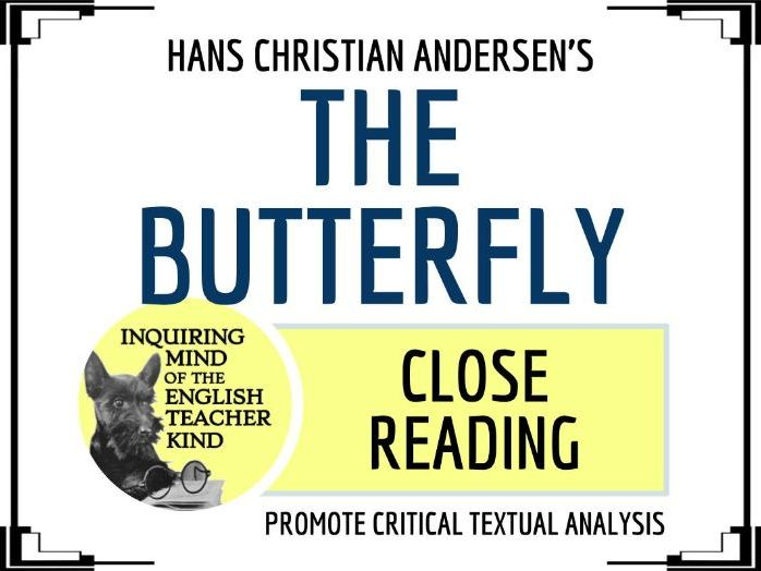 "Close Reading of ""The Butterfly"" by Hans Christian Andersen"