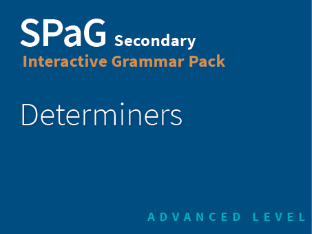 SPaG Secondary Interactive Grammar Pack - Determiners (Advanced Level)