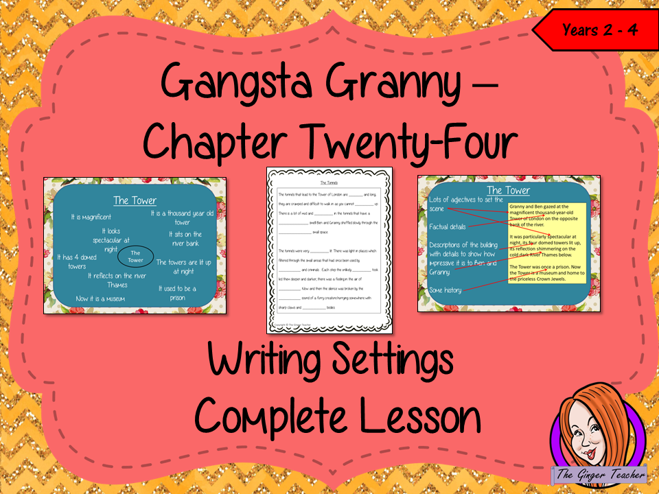 Writing Story Settings Lesson – Gangsta Granny