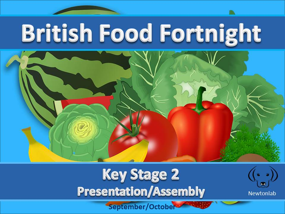 British Food Fortnight - Key Stage 2