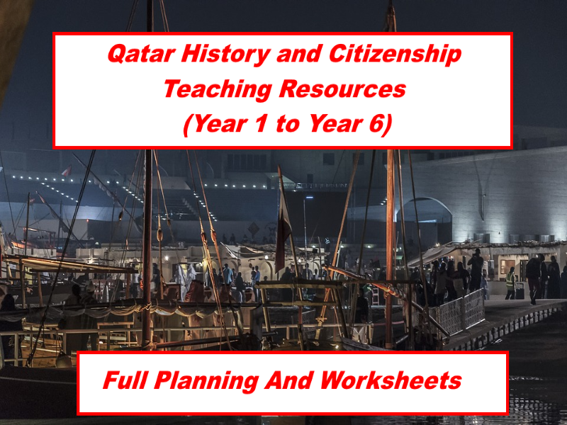 Qatar History and Citizenship Teaching Resources (Year 1 to Year 6) - Planning and Worksheets