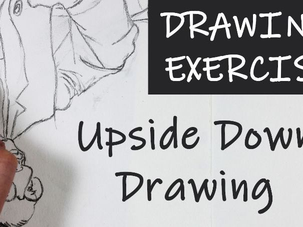 Drawing Exercise 2 - Upside Down Drawing