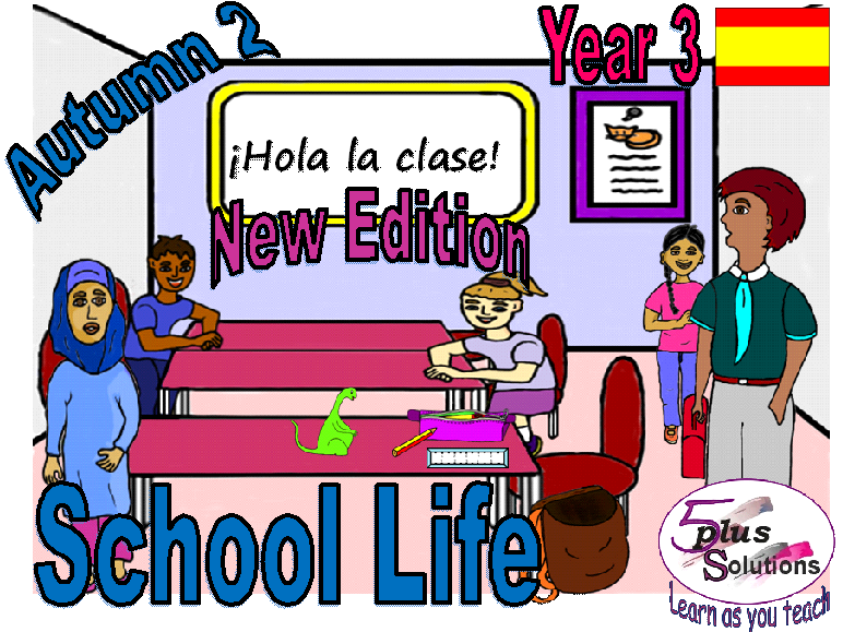 Primary Spanish CLASSROOM DISPLAY/FLASHCARDS: Year 3 School Life (Autumn 2)