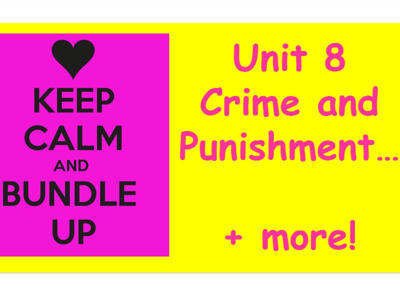 Unit 8 Crime and Punishment