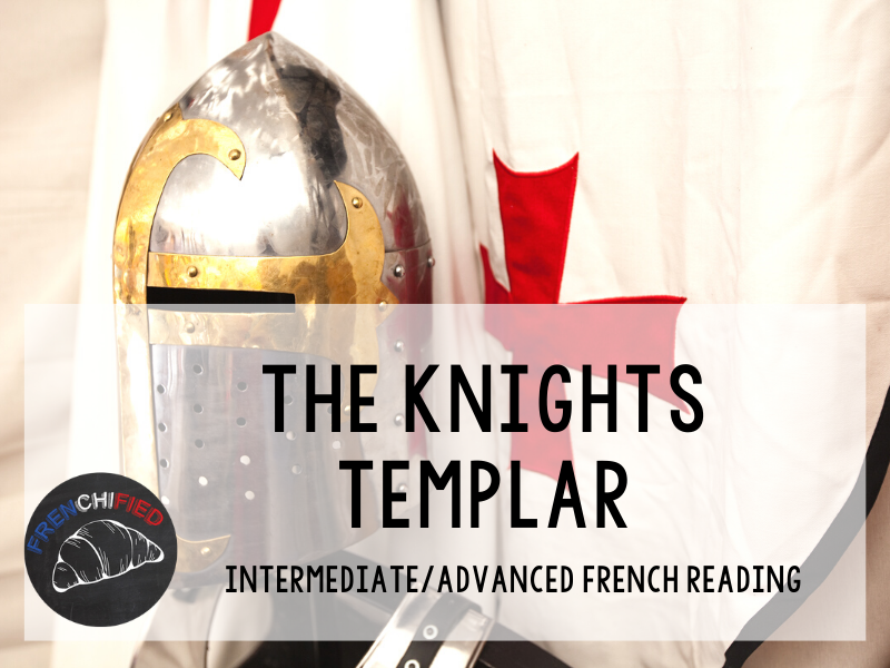 The Knights Templar - French reading activity