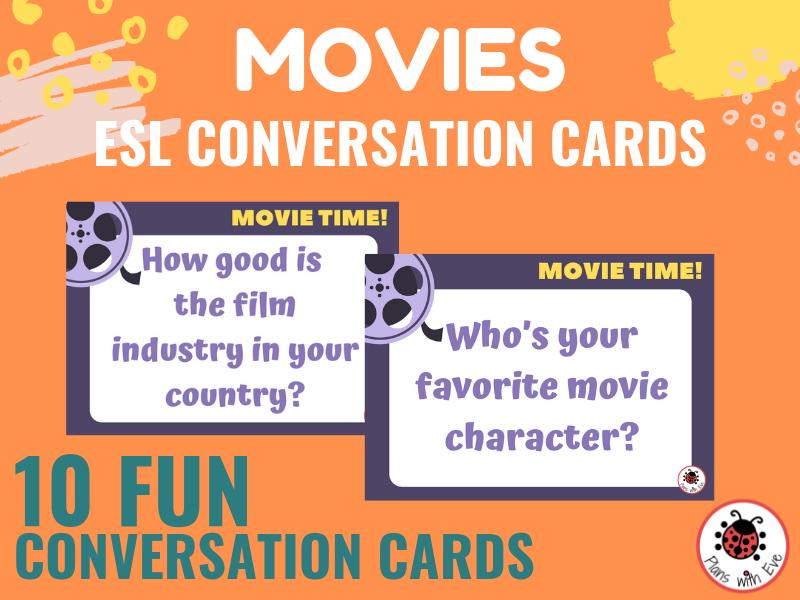 ESL Conversation Cards: MOVIES! (02) Keep the conversation interesting!