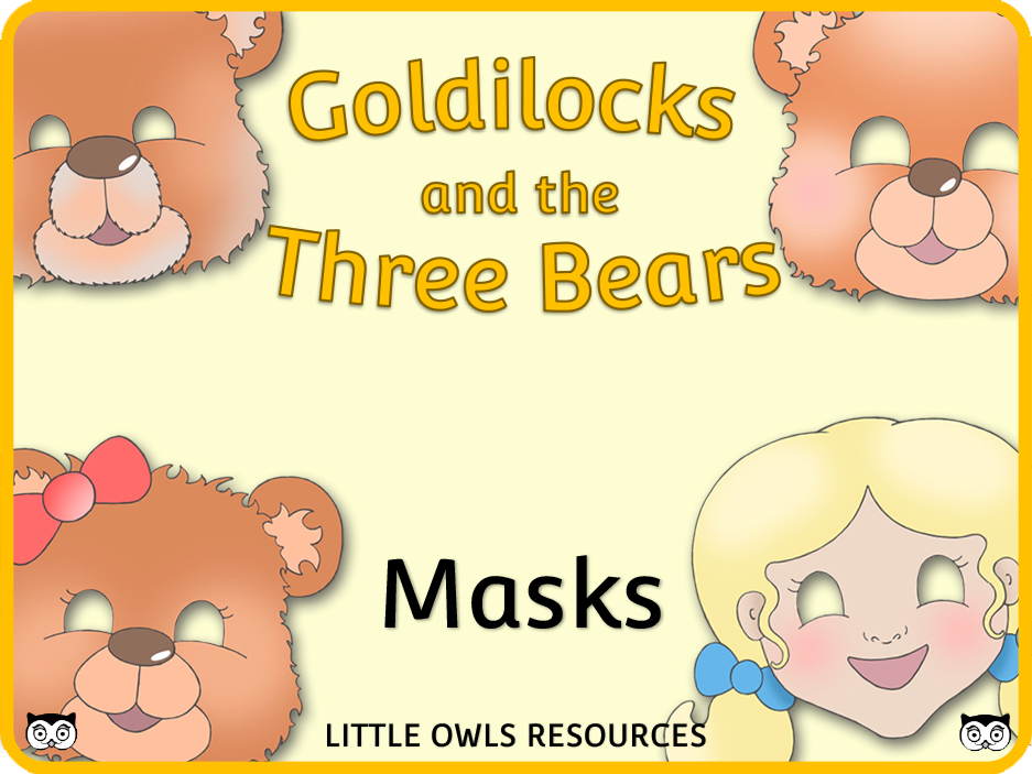 Goldilocks and the Three Bears - Masks