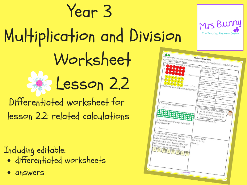 2. Multiplication and Division (2): related calculations worksheets (Y3)