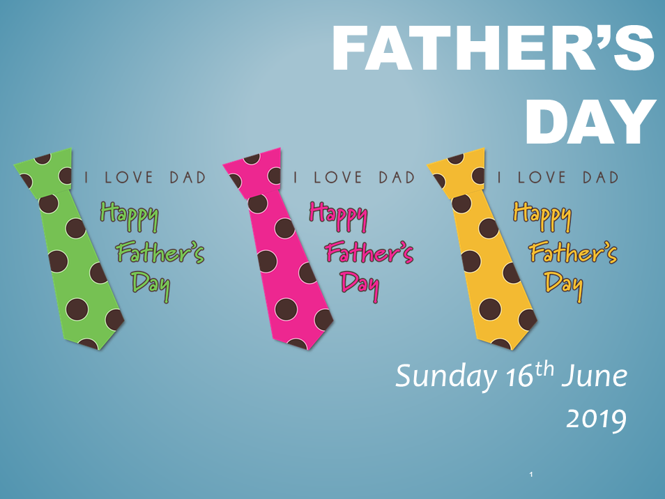 Dedicated to Dads - Father's Day Assembly - 16th June 2019 - Key Stage 2