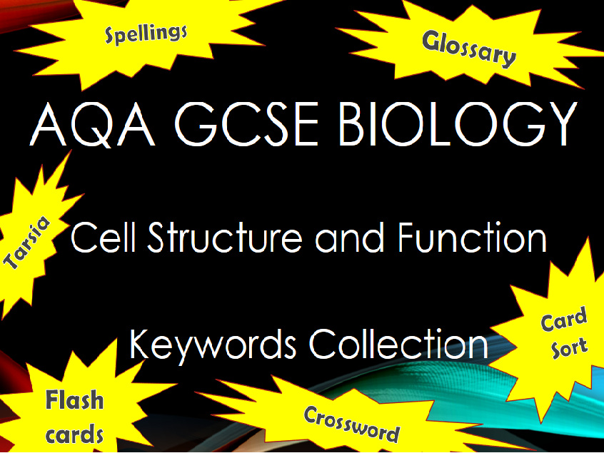 AQA GCSE Biology  - B1 - Cell Structure and Transport Keyword Collection