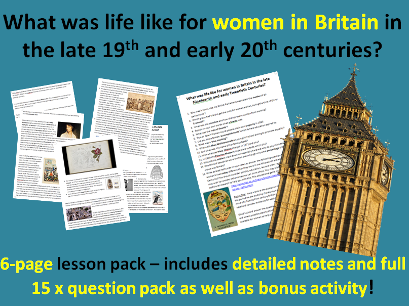 Women in Britain in the late C19th/early C20th - 6-page full lesson (notes, worksheet)