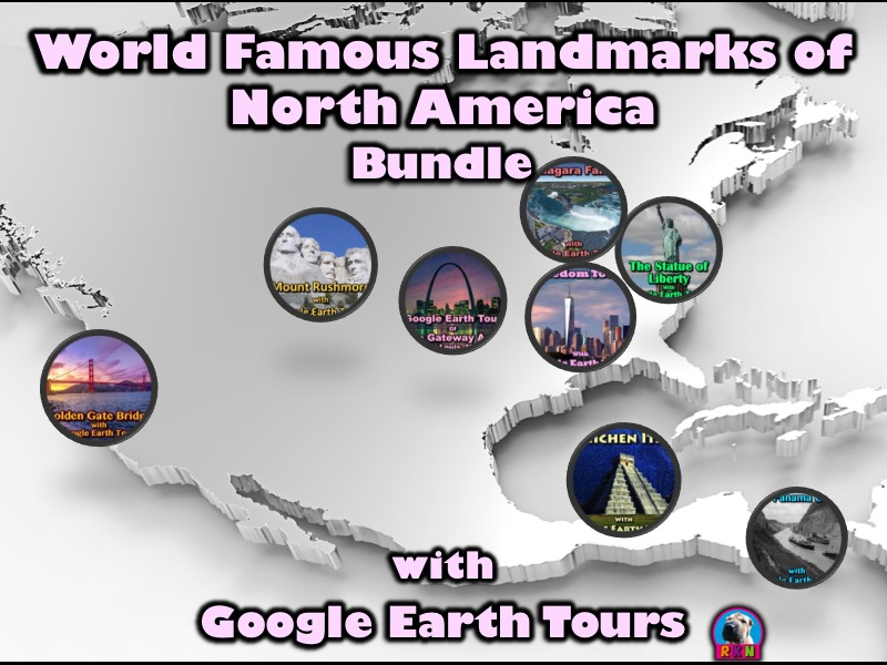 Landmarks of North America with Google Earth Tours (Bundle)