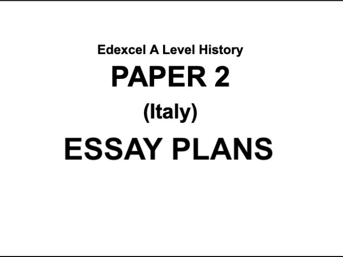 Edexcel A Level History Essay Plans (Fascist Italy)